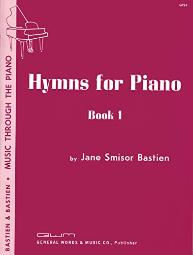 Jane Smisor Bastien: Hymns For Piano Book One - Partitions