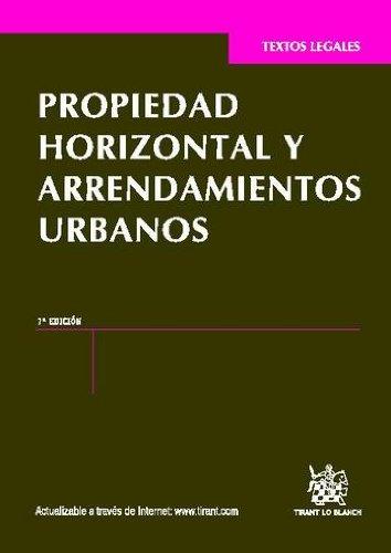 Propiedad Horizontal y Arrendamientos Urbanos 7a Ed. 2012 por Mario Clement Meoro