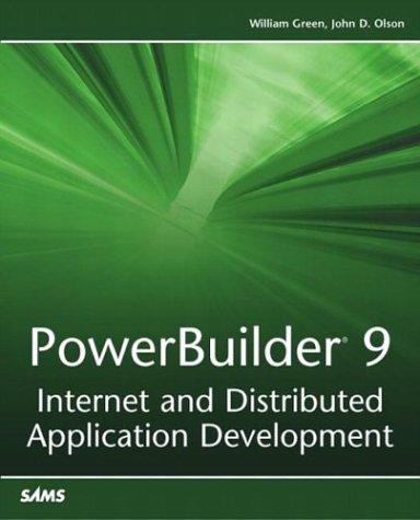 PowerBuilder 9: Internet and Distributed Application Development PDF Books