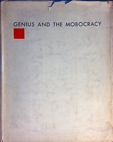 Genius and the Mobocracy. by Frank Lloyd Wright (1949-01-01)