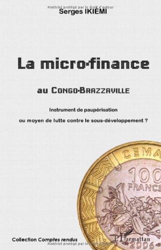 La micro-finance au Congo-Brazzaville : Instrument...