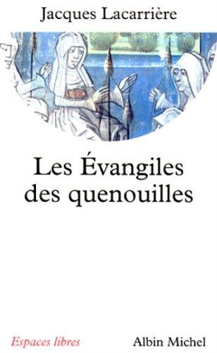 Les Evangiles des quenouilles