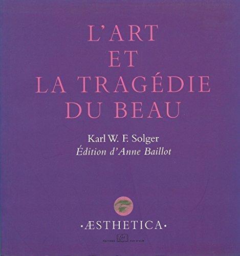 L'Art et la tragédie du Beau (Æsthetica) (French Edition)