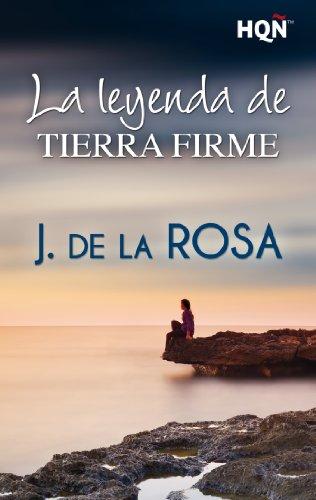 La leyenda de Tierra Firme (HQÑ) (Spanish Edition)