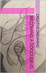 Becoming A Doodlebug (English Edition)