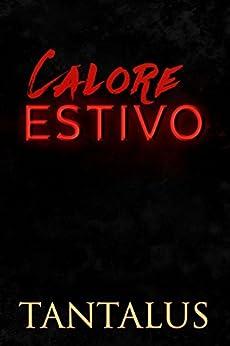 Calore Estivo (Damon & Pete: Giocare col fuoco Vol. 1) di [Tantalus]