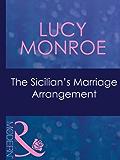 The Sicilian's Marriage Arrangement (Mills & Boon Modern) (Ruthless Book 7)