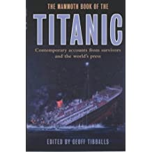 The Mammoth Book of The Titanic (Mammoth Books)