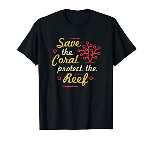 Save The Coral Reefs Shirt - Save the Coral Protect the Reef T-Shirt (Reef Bekleidung)