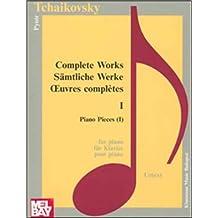 Tschaikowsky: Piano I (Op 1-9)