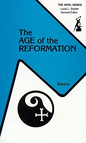 The Age of the Reformation by Roland H Bainton (1984-02-01)