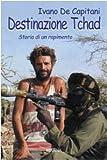 Destinazione Tchad. Storia di un rapimento