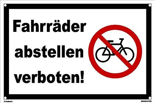 Kleberio® Warn Schild 30 x 20 cm - Fahrräder abstellen verboten! - Baustellenschild mit 4 Bohrlöchern (4mm) in den Ecken stabile Aluminiumverbundplatte