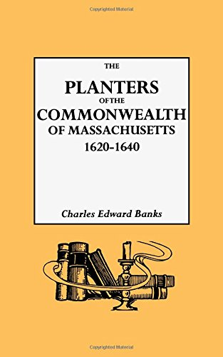 the-planters-of-the-commonwealth-in-massachusetts-1620-1640