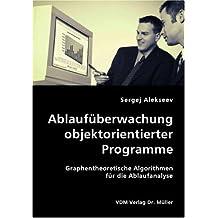 Ablaufüberwachung objektorientierter Programme: Graphentheoretische Algorithmen für die Ablaufanalyse