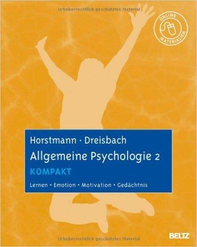 Allgemeine Psychologie 2 kompakt: Lernen, Emotion, Motivation, Gedächtnis. Mit Online-Materialien ( 9. Juli 2012 )