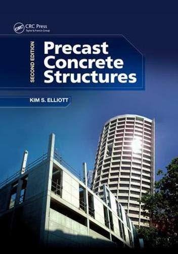 Precast Concrete Structures por Kim S. Elliott