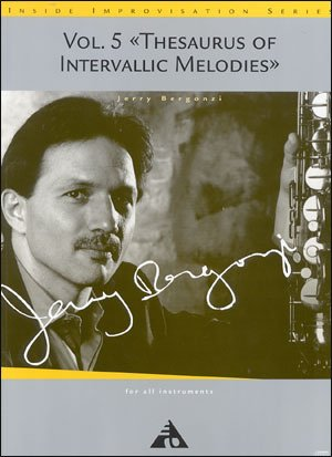 Thesaurus of Intervallic Melodies (Volume 5)