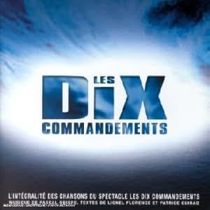 Les Dix commandements - L'Intégrale 2 CD