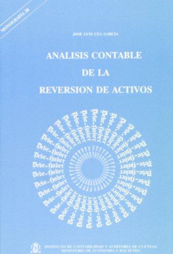 Análisis contable de la reversión de activos (Monografía) por Jose Luis Cea Garcia