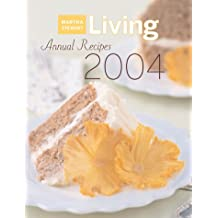 Martha Stewart Living Annual Recipes 2004