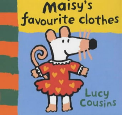 Cousins, L: Maisy's Favourite Clothes