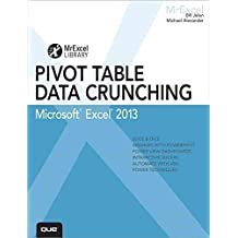[(Excel 2013 Pivot Table Data Crunching)] [By (author) Bill Jelen ] published on (January, 2013)