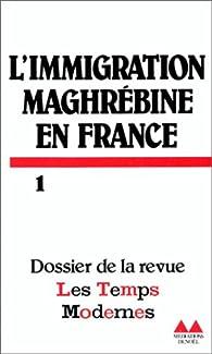 L'Immigration maghrébine en France par Sami Naïr