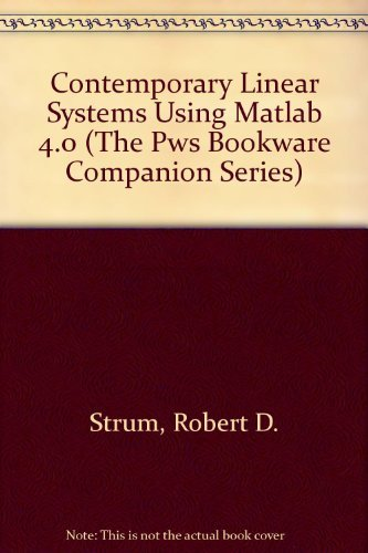 Pws-serie (Contemporary Linear Systems Using Matlab 4.0 (The Pws Bookware Companion Series) by Robert D. Strum (1995-11-11))