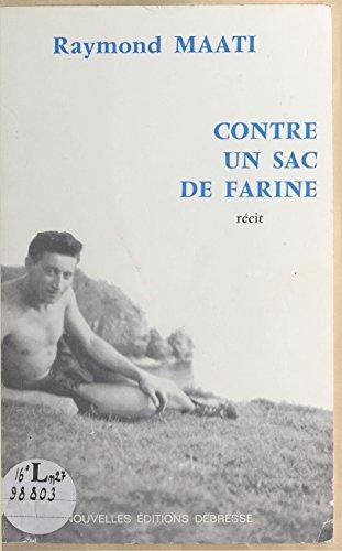 contre-un-sac-de-farine-lhistoire-vecue-dune-double-evasion-dun-evade-de-france-interne-en-espagne-p