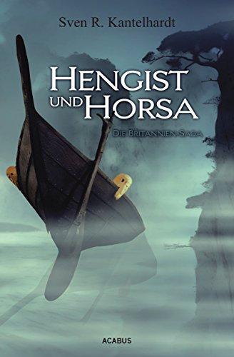 Buchseite und Rezensionen zu 'Hengist und Horsa. Die Britannien-Saga' von Sven R. Kantelhardt