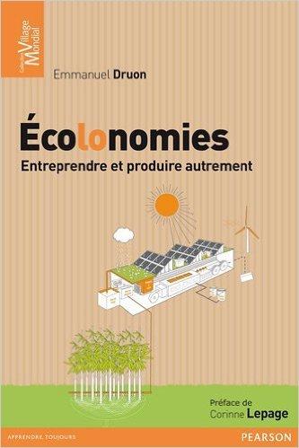 colonomies: Entreprendre et produire autrement de Emmanuel Druon ( 31 aot 2012 )