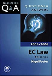 Questions and Answers: EC Law 2005-2006 (Blackstone's Law Questions and Answers)