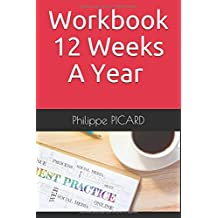 Workbook 12 Weeks A Year