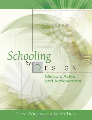 Schooling by Design Mission, Action, and Achievement by McTighe, Jay [Association for Supervision & Curriculum Developme,2007] (Paperback)