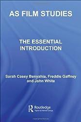 AS Film Studies: The Essential Introduction (Essentials Series)