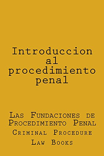 Introduccion al procedimiento penal   (e borrow available): (e borrow available) por Criminal Procedure Law Books