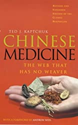 Chinese Medicine: The Web That Has No Weaver