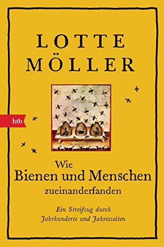 Buchseite und Rezensionen zu 'Wie Bienen und Menschen zueinanderfanden' von Lotte Möller