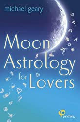 Moon Astrology for Lovers: Find Love and Make It Last with Panchang Moon Astrology