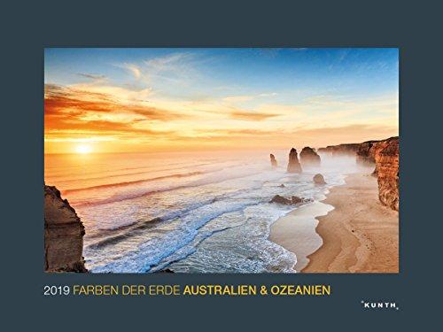 Farben der Erde: Australien & Ozeanien 2019: Kalender 2019 (KUNTH Wandkalender Black Edition)