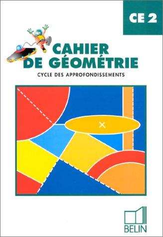 Cahier de géométrie - cycle des approfondissements - CE2