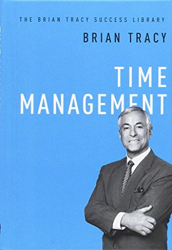 Time Management: The Brian Tracy Success Library (Agency/Distributed)