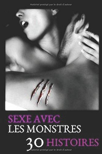 Sexe avec les monstres, 30 histoires par Kitty Clarkson
