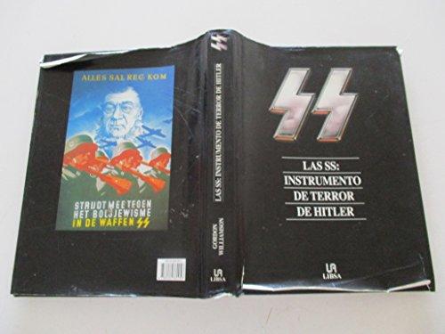 Las SS: Instrumento del Terror de Hitler