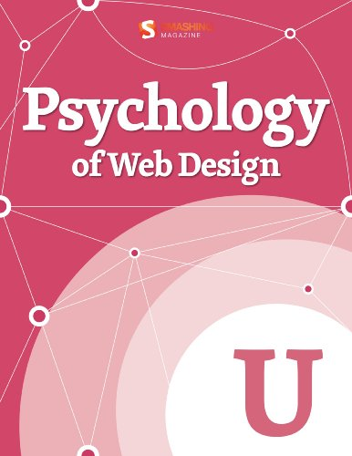 Psychology of Web Design (Smashing eBook Series) (English Edition) (Smashing Design)