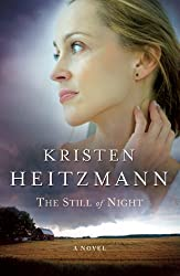 The Still of Night (A Rush of Wings Series #2) by Heitzmann, Kristen (2003) Paperback