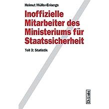 Inoffizielle Mitarbeiter des Ministeriums für Staatssicherheit Teil 3 : Statistik