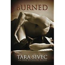 Burned by Tara Sivec (2014-06-05)