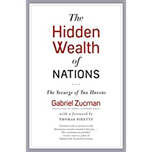Hidden Wealth of Nations: The Scourge of Tax Havens